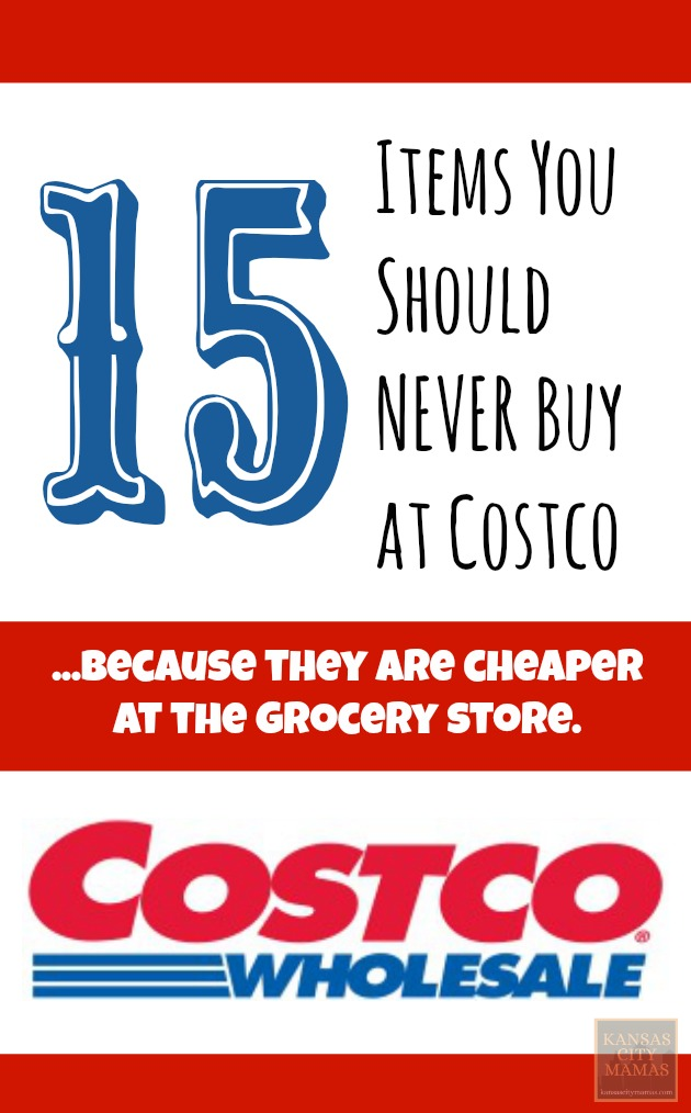 15 Items You Should Never Buy At Costco | KansasCityMamas.com