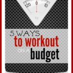 Working Out & Losing Weight On a Budget