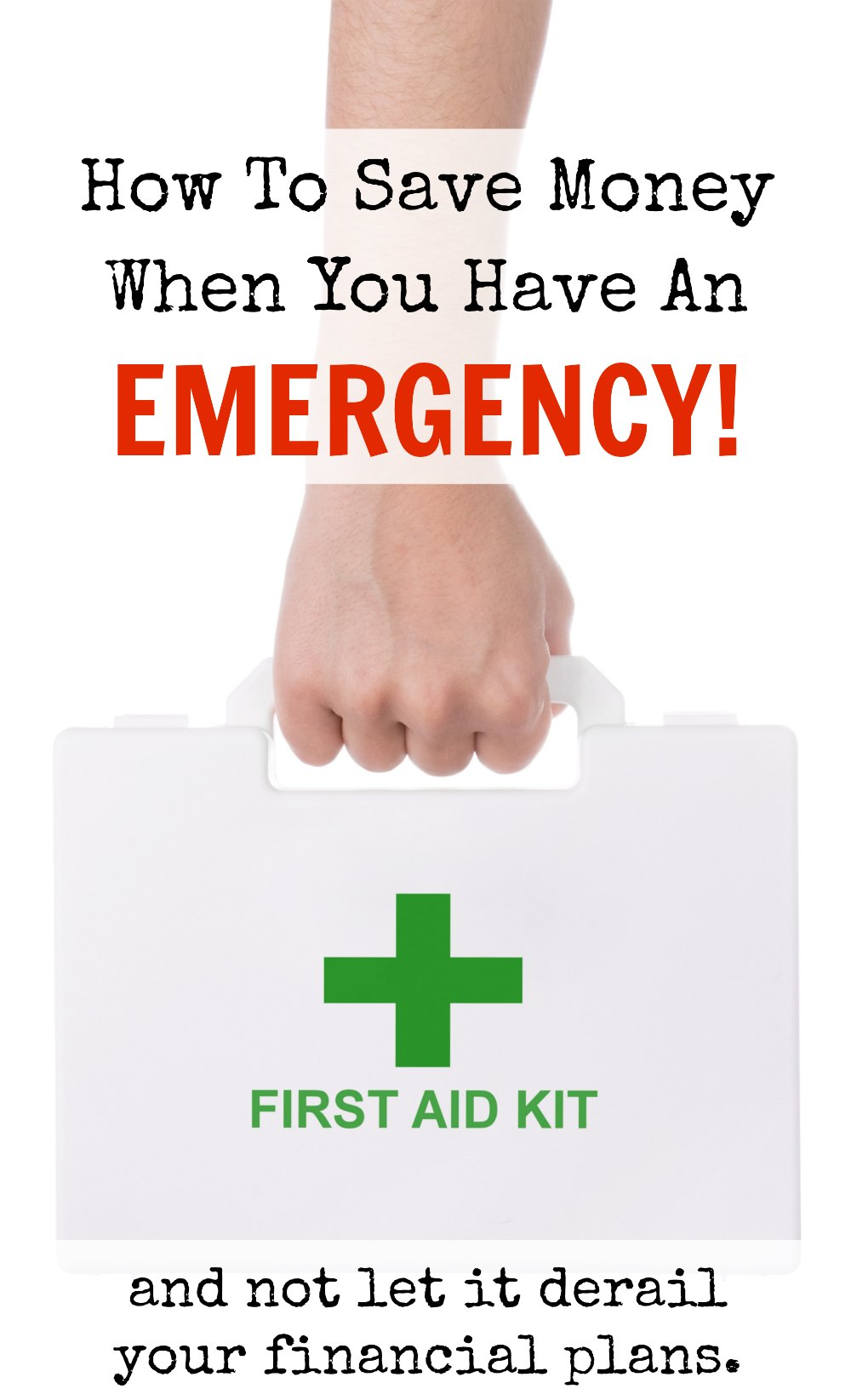 How To Save Money On Emergencies So It Doesn't Derail Your Financial Plan | KansasCityMamas.com