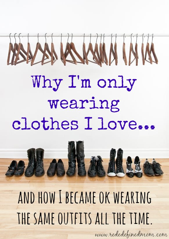 Why I Am Only Wearing Clothes I Love