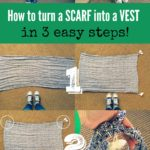 How To Turn A Scarf Into A Vest In One Minute