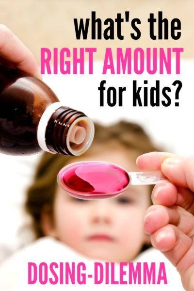 Dosing-Dilemma – What's The Right Amount For Kids? #CMHMoms